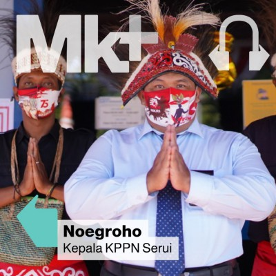 Panjang Umur Pengabdian: Podcast Bareng Kepala Kantor KPPN Serui Papua, Noegroho