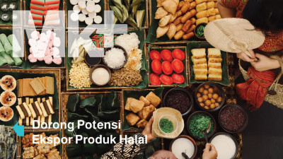 Dorong Potensi Ekspor Produk Halal
